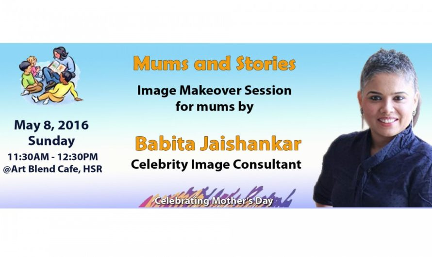 Image Makeover Session for mums by Celebrity Image Consultant Babita Jaishankar