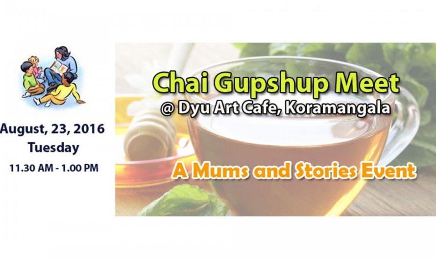 Chai Gupshup Meet for Mums at DYU art cafe, Koramangala