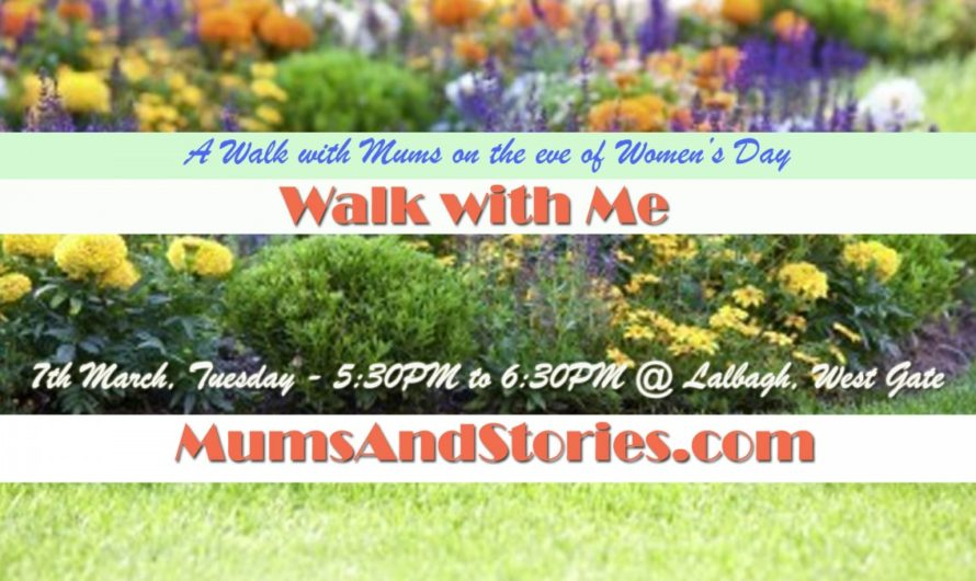 Walk with me by Mums and stories -Women's Day special