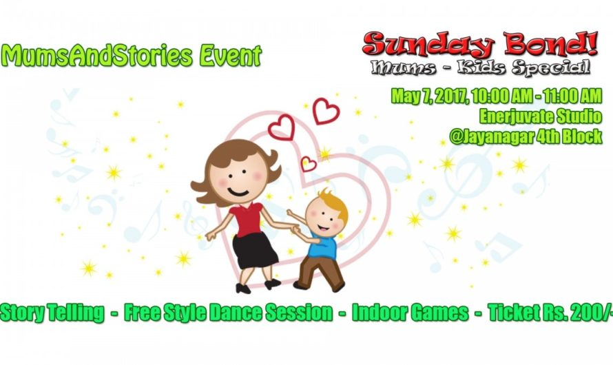 Sunday Bond-Mums-Kids special by Mums and Stories