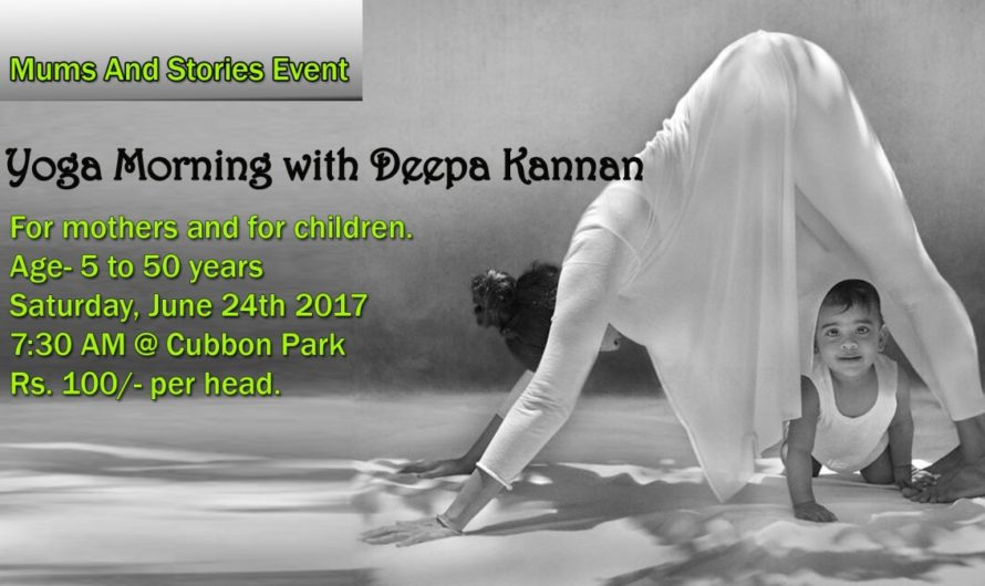 Yoga Morning with Deepa Kannan by Mums and Stories