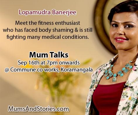 Lopamudra Banerjee on Mum Talks