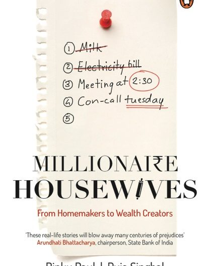 Millionaire Housewives by Rinku Paul and Puja  Singhal on Mums and Stories