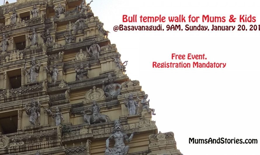 Bull Temple Walk for Mums and Kids by Mums and Stories