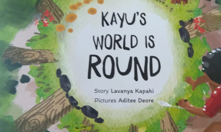 Kayyu's world is round by Lavanya Kapahi