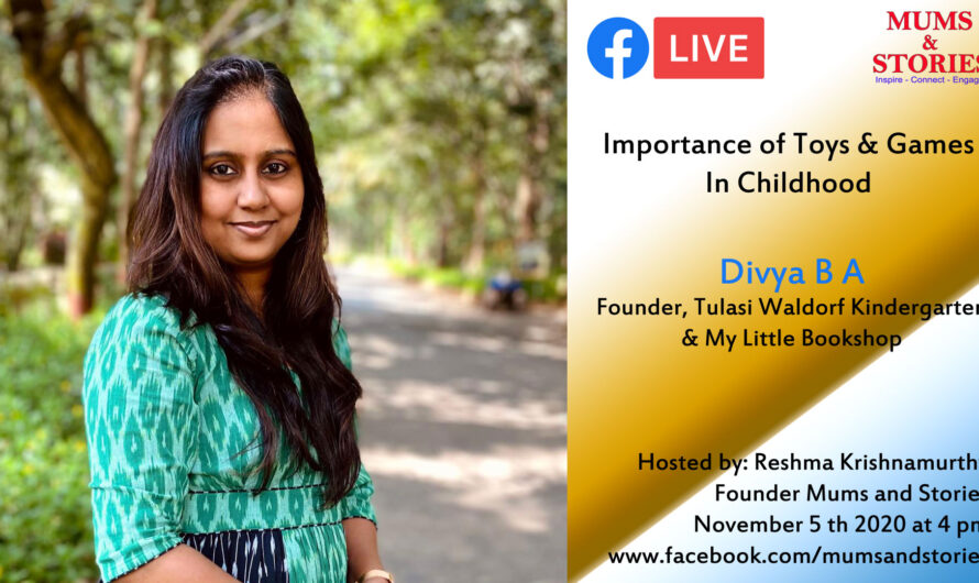 Importance of Toys and Games in Childhood- Facebook Live session with Divya B A