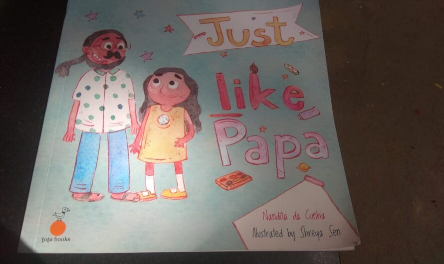 Just like Papa by Nandita da Cunha